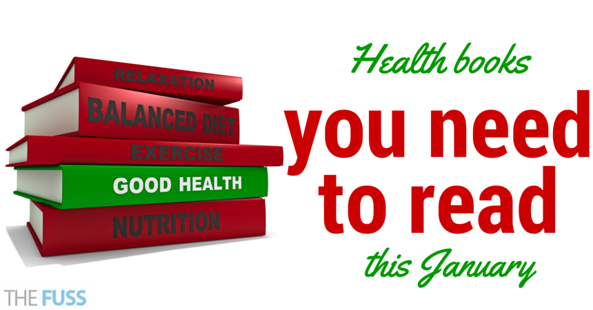 Health books you need to read this January TheFuss.co.uk