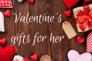 Valentine's gifts for her TheFuss.co.uk