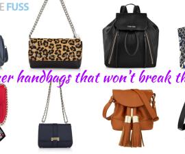 Designer handbags that won't break the bank TheFuss.co.uk
