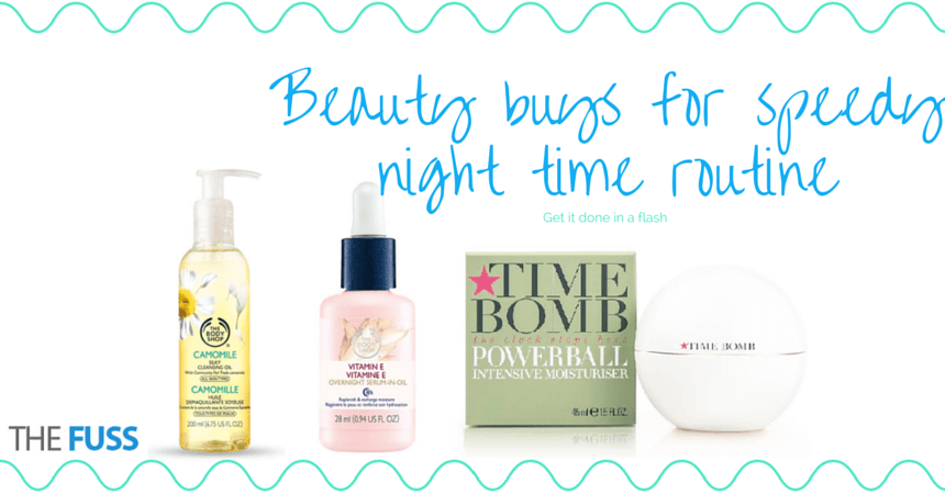 speedy night time skincare routine