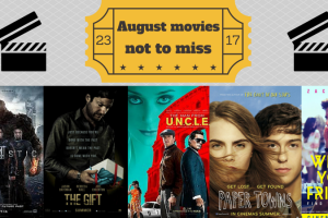 August movies not to miss TheFuss.co.uk