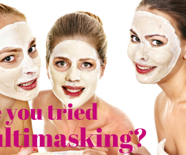 Have you tried #multimasking? TheFuss.co.uk