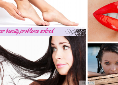 Summer beauty problems solved TheFuss.co.uk