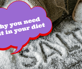 Why you needsalt in your diet