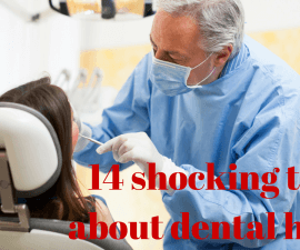 14 shocking truths about dental health TheFuss.co.uk