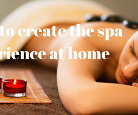 How to create the spa experience at home TheFuss.co.uk