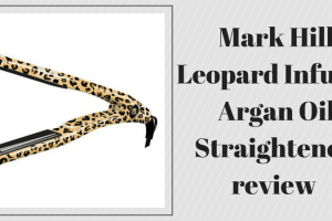 Mark Hill Leopard Infused Argan Oil Straightener review TheFuss.co.uk