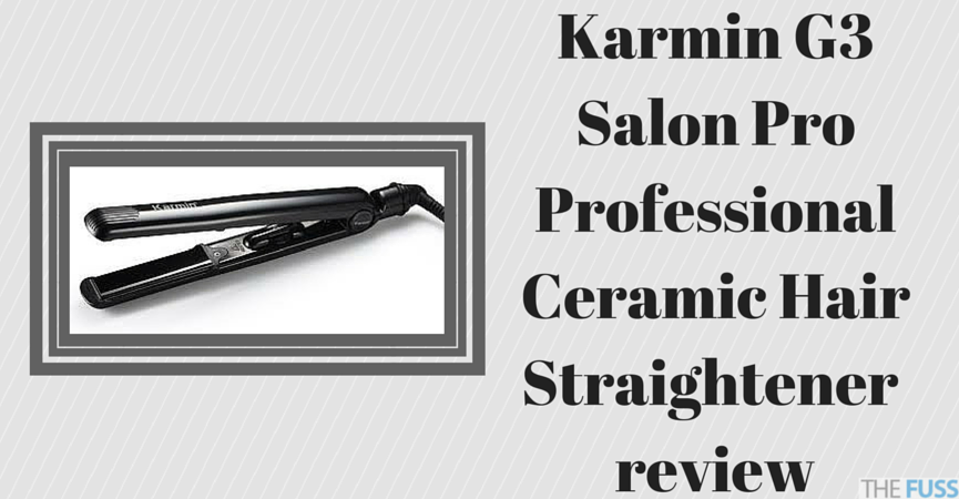 Karmin G3 Salon Pro Professional Ceramic Hair Straightener review TheFuss.co.uk