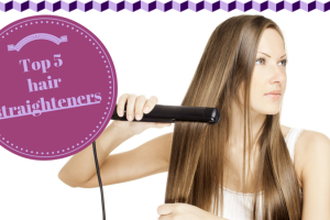 Top five hair straighteners TheFuss.co.uk