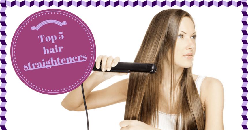 Top five hair straighteners TheFuss.co.uk