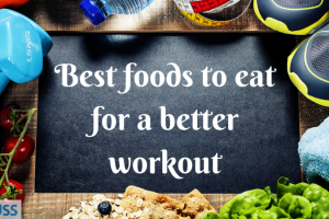 Best foods to eat for a better workout TheFuss.co.uk