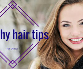 Healthy hair tips for winter TheFuss.co.uk