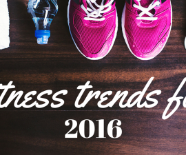Fitness trends for 2016 TheFuss.co.uk