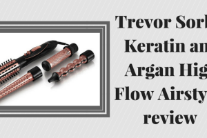 Trevor Sorbie Keratin and Argan High Flow Airstyler review TheFuss.co.uk