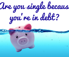 Are you single because you're in debt? TheFuss.co.uk