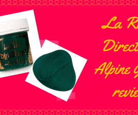 La Riche Directions Alpine Green review TheFuss.co.uk