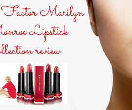 Max Factor Marilyn Monroe Lipstick collection review TheFuss.co.uk