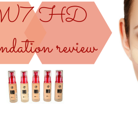 W7 HD foundation review TheFuss.co.uk