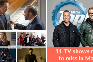 11 TV shows not to miss in May TheFuss.co.uk