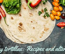Healthy tortillas recipes and alternatives TheFuss.co.uk