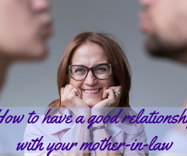 How to have a good relationship with your mother-in-law TheFuss.co.uk