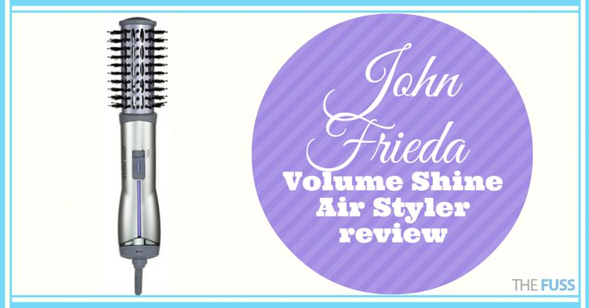John Frieda Volume Shine Air Styler review TheFuss.co.uk