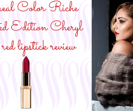 L'Oreal Color Riche Limited Edition Cheryl Cole red lipstick review TheFuss.co.uk