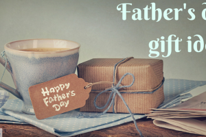 Father's day gift ideas TheFuss.co.uk