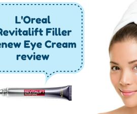 L'Oreal Revitalift Filler Renew Eye Cream review TheFuss.co.uk