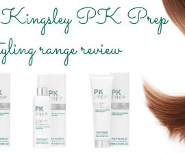 Philip Kingsley PK Prep styling range review TheFuss.co.uk