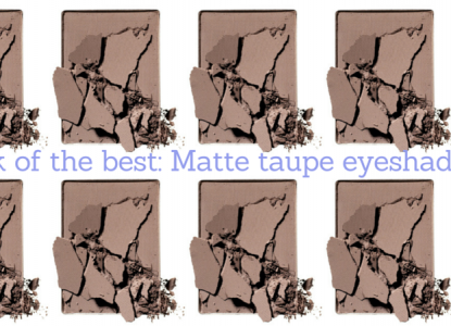 Pick of the best- Matte taupe eyeshadows TheFuss.co.uk