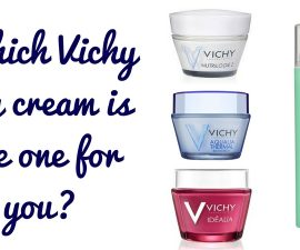 Which Vichy Day Cream Is The Best One For You? TheFuss.co.uk