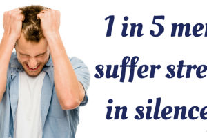 1 in 5 men suffer stress in silence TheFuss.co.uk