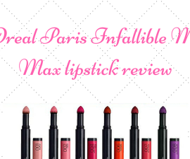 L'Oreal Paris Infallible Matte Max lipstick review TheFuss.co.uk