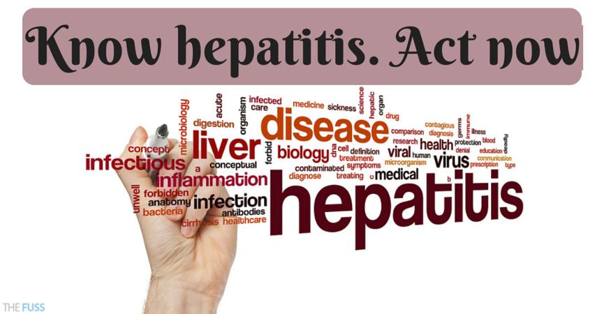 Know hepatitis. Act now TheFuss.co.uk