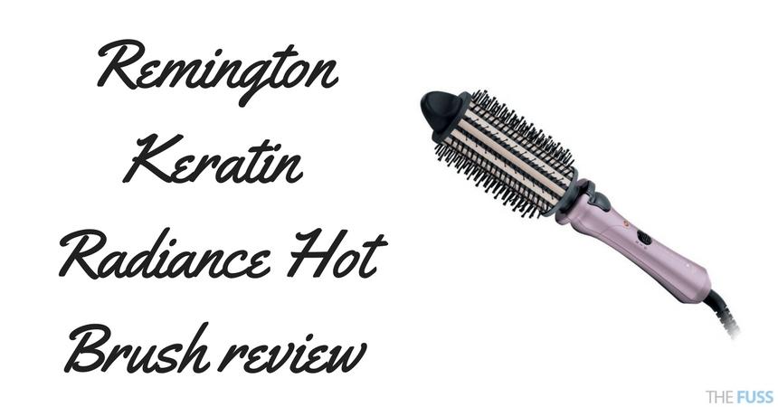 Remington Keratin Radiance Hot Brush Review TheFuss.co.uk