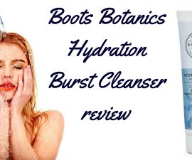 Boots Botanics Hydration Burst Dual Action Cleanser Review