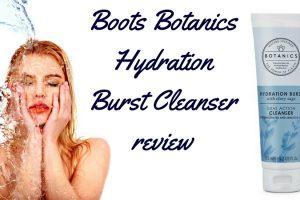 Boots Botanics Hydration Burst Dual Action Cleanser Review