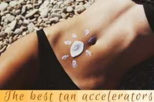 The best tan accelerators TheFuss.co.uk