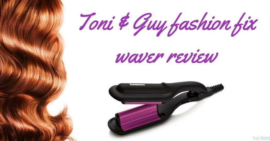 Toni & Guy fashion fix waver review TheFuss.co.uk