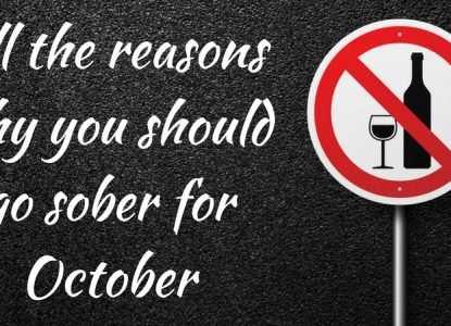 Reasons Why You Should Go Sober For October TheFuss.co.uk