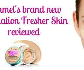 Rimmels Brand New Foundation Fresher Skin Reviewed TheFuss.co.uk