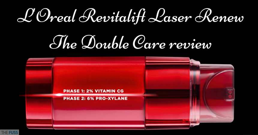 L'Oreal Revitalift Laser Renew The Double Care Review TheFuss.co.uk