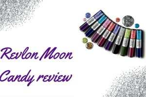 Revlon Moon Candy Review TheFuss Co Uk