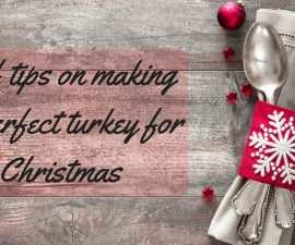 Chef Tips On Making The Perfect Turkey For Christmas TheFuss.co.uk