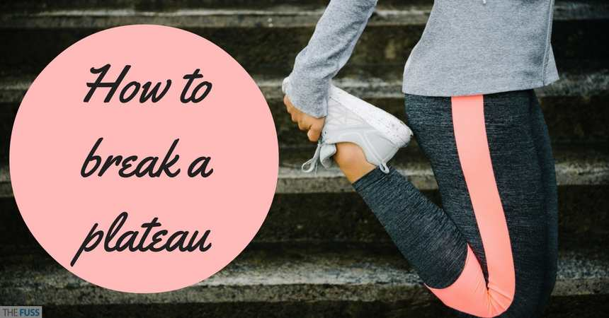 How To Break A Plateau TheFuss.co.uk