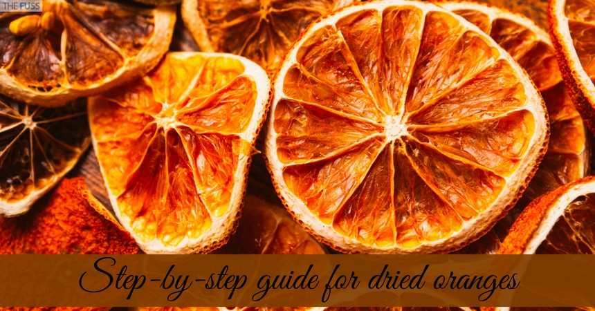 Step By Step Guide For Making Dried Oranges TheFuss.co.uk