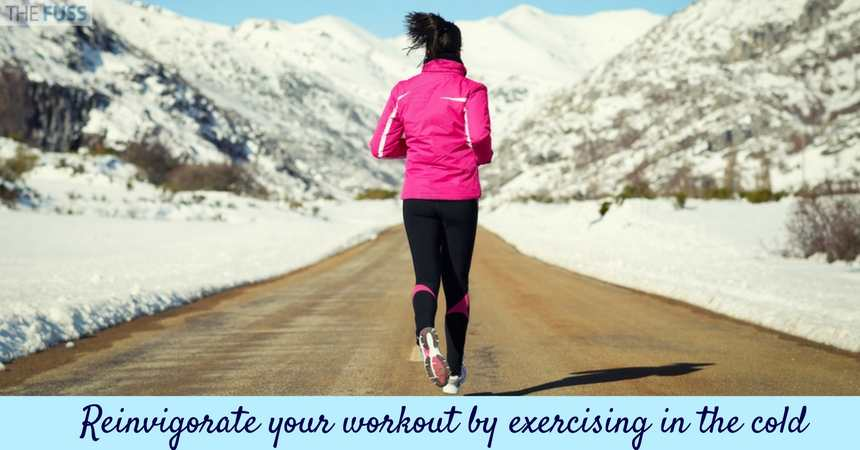Reinvigorate your workout by exercising in the cold TheFuss.co.uk