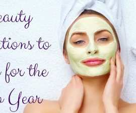Beauty Resolutions To Make For The New Year TheFuss.co.uk