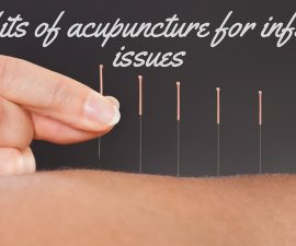 Benefits Of Acupuncture For Infertility Issues TheFuss.co.uk
